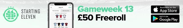 Starting 11 - Gameweek 13 640x100