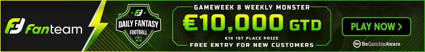 FanTeam weekly monster Gameweek 8