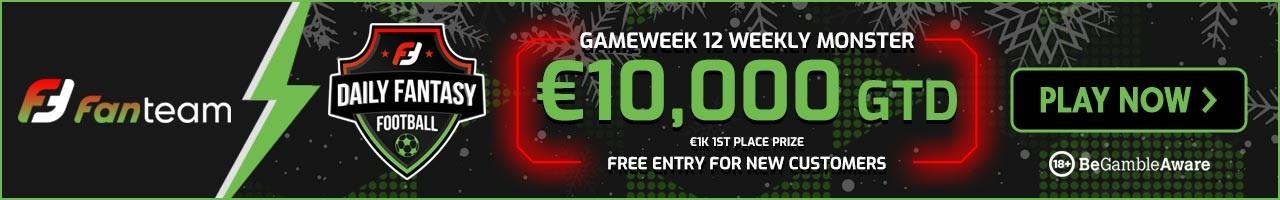 FanTeam Gameweek 12 Weekly Monster