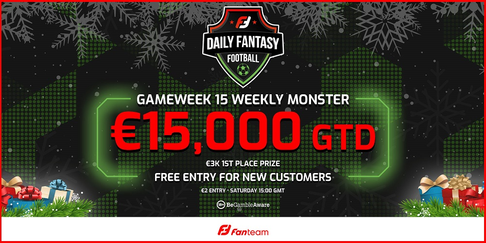 Gameweek 15 FanTeam Weekly Monster