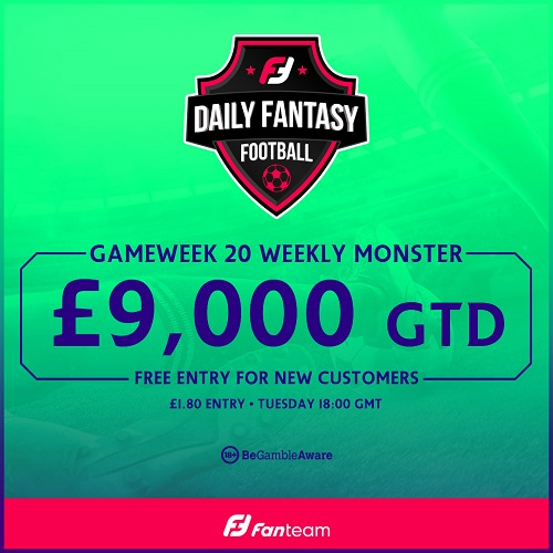 Gameweek 20 FanTeam Weekly Monster