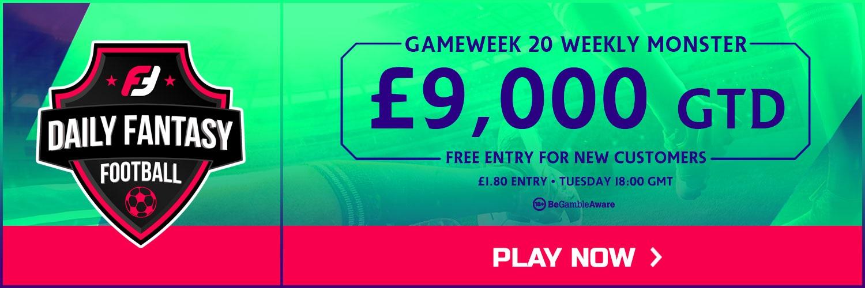 FanTeam Gameweek 20 Weekly Monster FREE ENTRY