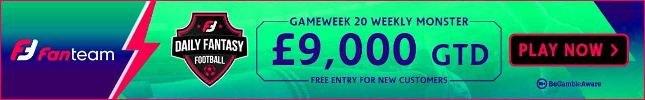 FanTeam Gameweek 20 Weekly Monster