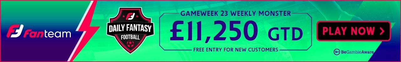 FanTeam Gameweek 23 Weekly Monster