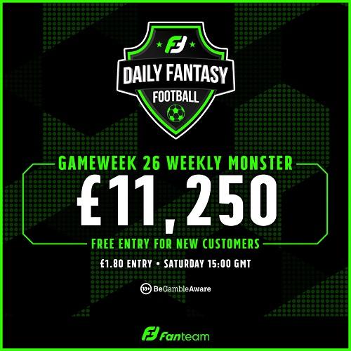 FanTeam Gameweek 26 Weekly Monster
