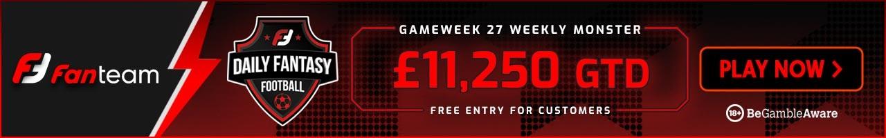 Fanteam Gameweek 27 Weekly Monster