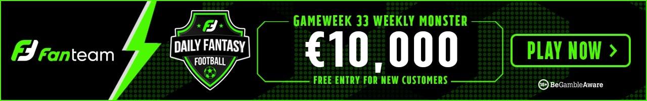 Gameweek 33 Weekly Monster - FanTeam