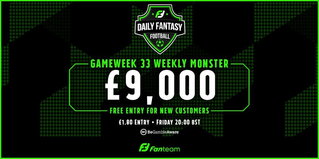 FanTeam Gameweek 33 weekly Monster free entry
