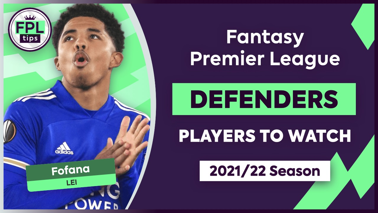 TOP 5 FPL DEFENDERS TO OWN: Budget, Mid-Price & Premium ...