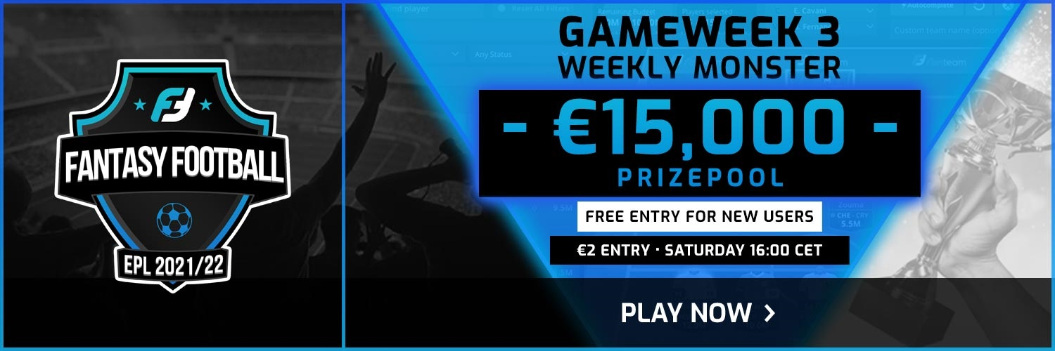 FANTEAM GAMEWEEK 3 WEEKLY MONSTER - FREE ENTRY FOR NEW USERS